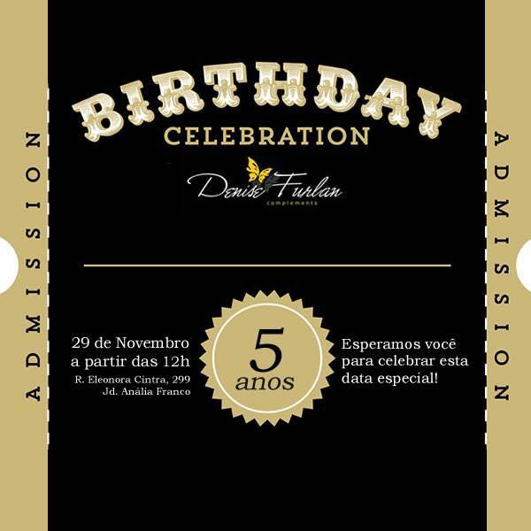 denise_furlan_complements_aniversario_loja_cinco_anos_comemorar_convite_oficial_party_time